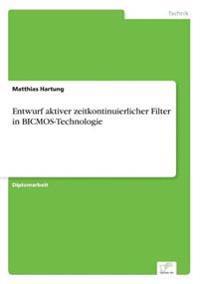Entwurf Aktiver Zeitkontinuierlicher Filter in BICMOS-Technologie