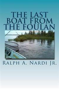 The Last Boat from the Foulan