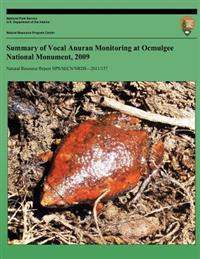 Summary of Vocal Anuran Monitoring at Ocmulgee National Monument, 2009