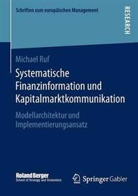 Systematische Finanzinformation Und Kapitalmarktkommunikation