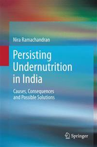 Persisting Undernutrition in India