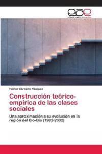 Construccion Teorico-Empirica de Las Clases Sociales