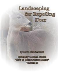 Landscaping for Repelling Deer