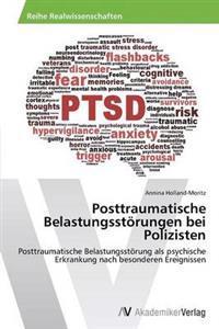 Posttraumatische Belastungsstorungen Bei Polizisten