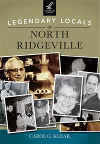 Legendary Locals of North Ridgeville, Ohio