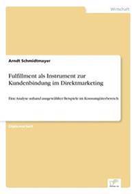 Fulfillment ALS Instrument Zur Kundenbindung Im Direktmarketing
