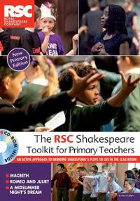 The RSC Shakespeare Toolkit for Primary Teachers