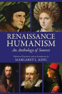 Renaissance humanism - an anthology of sources
