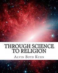 Through Science to Religion