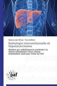 Radiologie Interventionnelle Et Hepatocarcinome