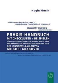 Praxishandbuch Mit Checklisten + Beispielen Fur Die Steuerung Privater Vorhaben, Beruflicher Projekte Und Auch Von Unternehmen Auf Basis Der (Business