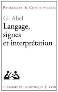 Langage, Signes Et Interpretation