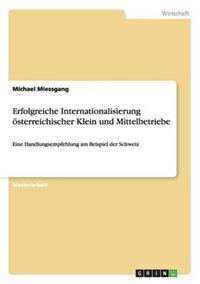 Erfolgreiche Internationalisierung Osterreichischer Klein Und Mittelbetriebe