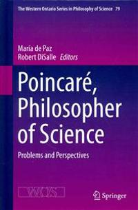 Poincare, Philosopher of Science