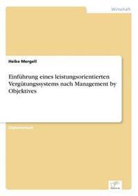 Einfuhrung Eines Leistungsorientierten Vergutungssystems Nach Management by Objektives