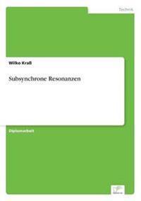 Subsynchrone Resonanzen