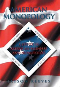 American Monopology