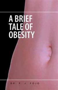 A Brief Tale of Obesity