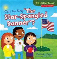 "Can You Sing ""the Star-Spangled Banner""?"
