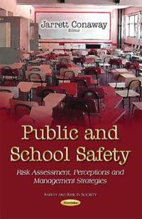 Public and School Safety
