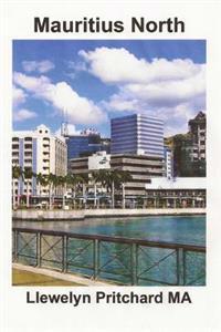 Mauritius North: En Souvenir Insamling AV Farg Fotografier Med Bildtexter