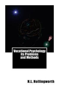 Vocational Psychology Its Problems and Methods