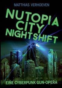 Nutopia City Nightshift