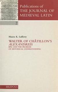 Walter of Chatillon's Alexandreis
