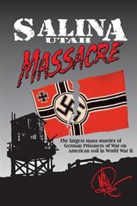Salina Utah Massacre