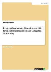Existenztheorien Der Finanzintermediare