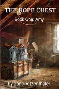 The Hope Chest: Book One-Amy
