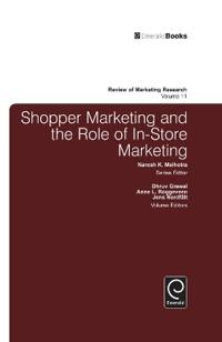 Shopper Marketing and the Role of In-Store Marketing