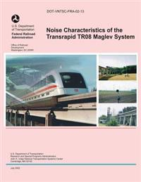 Noise Characteristics of the Transrapid Tr08 Maglev System