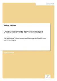 Qualitatsrelevante Serviceleistungen