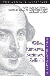 Welles, Kurosawa, Kozintsev, Zeffirelli