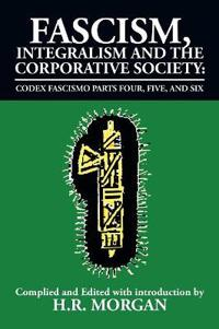 Fascism, Integralism and the Corporative Society