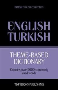 Theme-Based Dictionary British English-Turkish - 9000 Words