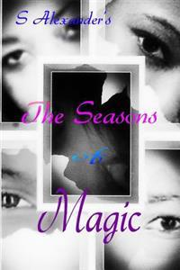 The Seasons of Magic