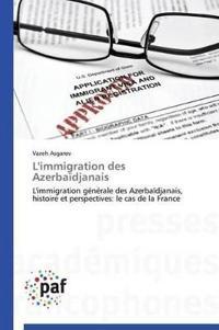L'Immigration Des Azerba�djanais