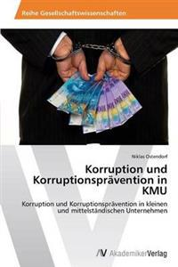 Korruption Und Korruptionspravention in Kmu