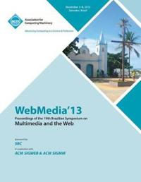 Webmedia 13 Proceedings of the 19th Brazilian Symposium on Multimedia and the Web
