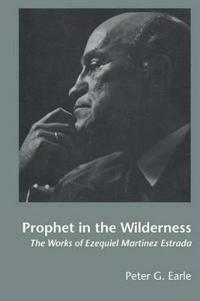Prophet in the Wilderness