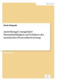 Auswirkungen Mangelnder Messmittelfahigkeit Auf Verfahren Der Statistischen Prozessuberwachung