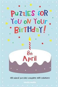 Puzzles for You on Your Birthday - 8th April
