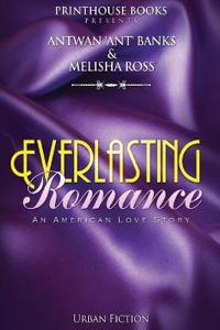 Everlasting Romance; An American Love Story