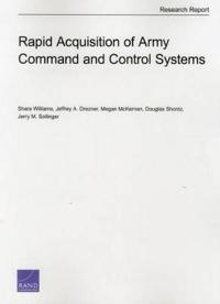 Rapid Acquisition of Army Command and Control Systems