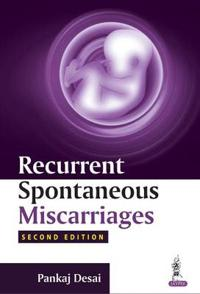 Recurrent Spontaneous Miscarriages