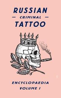 Russian Criminal Tattoo Volume 1
