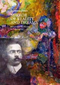 Mirror of Reality and Dreams