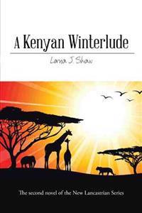 A Kenyan Winterlude